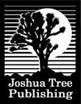 Joshua Tree Publishing where We Believe in Authors
